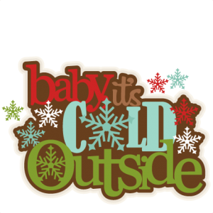 Baby, It's Cold Outside SVG scrapbook title winter svg cut file snowflake svg cut files for cricut cute svgs free