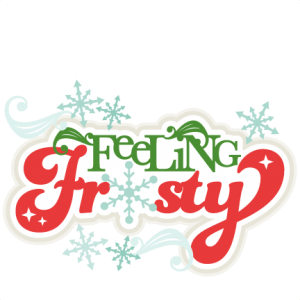 Feeling Frosty SVG scrapbook title winter svg cut file snowflake svg cut files for cricut cute svgs free