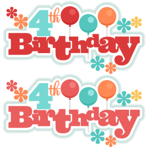 4th Birthday Titles SVG scrapbook birthday svg cut files birthday svg files free svgs free svg cuts