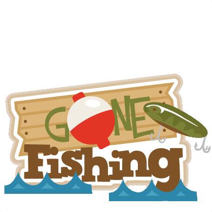 Gone Fishing Title SVG scrapbook title fishing svg cut ...