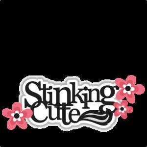 Stinking Cute Title Skunk SVG scrapbook cut file cute clipart files for silhouette cricut pazzles free svgs free svg cuts cute cut files