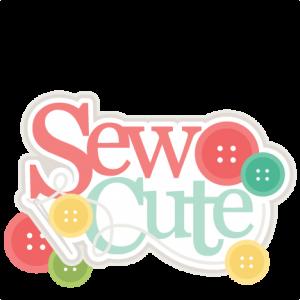 Sew Cute Title SVG scrapbook cut file cute clipart files for silhouette cricut pazzles free svgs free svg cuts cute cut files