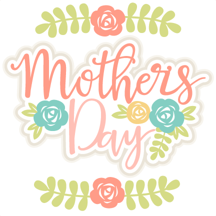 mother s day title svg scrapbook cut file cute clipart files for