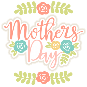 Mother's Day Title SVG scrapbook cut file cute clipart files for silhouette cricut pazzles free svgs free svg cuts cute cut files