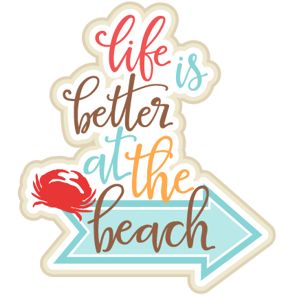 Life is Better at the Beach Title SVG scrapbook cut file ...