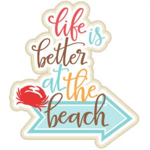 Life is Better at the Beach Title SVG scrapbook cut file cute clipart files for silhouette cricut pazzles free svgs free svg cuts cute cut files