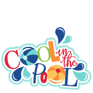 Cool in the Pool Titles SVG scrapbook cut file cute clipart files for silhouette cricut pazzles free svgs free svg cuts cute cut files