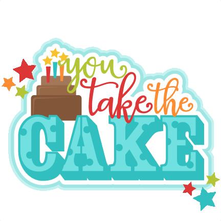 you take the cake title svg scrapbook cut file cute