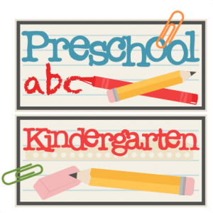 Preschool and Kindergarten Titles SVG scrapbook cut file cute clipart files for silhouette cricut pazzles free svgs free svg cuts cute cut files