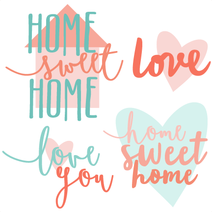 Home Sweet Titles SVG Scrapbook Cut File Cute Clipart Files For Silhouette Cricut Pazzles Free Svgs Svg Cuts
