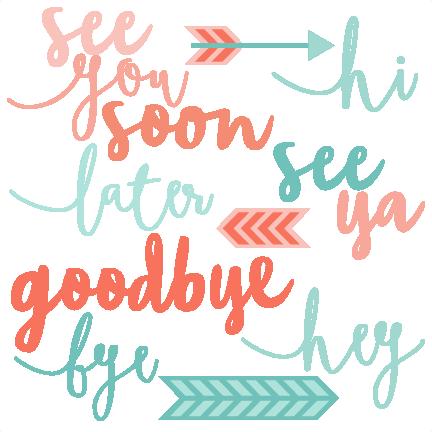 farewell scrapbook template - hi goodby word set svg scrapbook cut file cute clipart