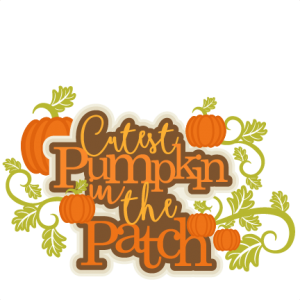 Cutest Pumpkin in the Patch Title SVG scrapbook cut file cute clipart files for silhouette cricut pazzles free svgs free svg cuts cute cut files