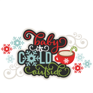 Baby It's Cold Outside Title  SVG scrapbook cut file cute clipart files for silhouette cricut pazzles free svgs free svg cuts cute cut files