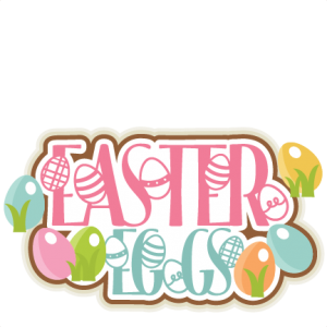 Easter Eggs Title SVG scrapbook cut file cute clipart files for silhouette cricut pazzles free svgs free svg cuts cute cut files