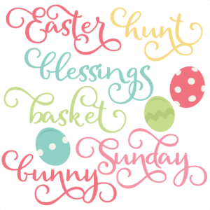 Easter Words SVG scrapbook cut file cute clipart files for silhouette cricut pazzles free svgs free svg cuts cute cut files