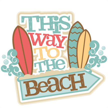 This Way To The Beach Title SVG Scrapbook Cut File Cute Clipart Files For Silhouette Cricut Pazzles Free Svgs Svg Cuts