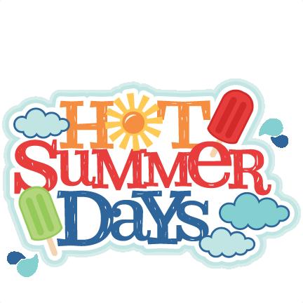 Hot Summer Days Title SVG scrapbook cut file cute clipart ...
