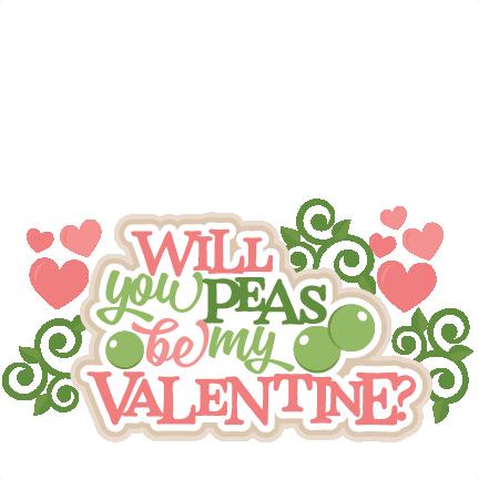 Will You Peas Be My Valentine Title Svg Scrapbook Cut File Cute