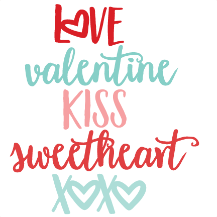 Valentine Words SVG Scrapbook Cut File Cute Clipart Files For Silhouette  Cricut Pazzles Free Svgs Free Svg Cuts Cute Cut Files