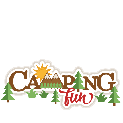 Camping Fun Title SVG Scrapbook Cut File Cute Clipart Files For Silhouette Cricut Pazzles Free Svgs Svg Cuts Filess