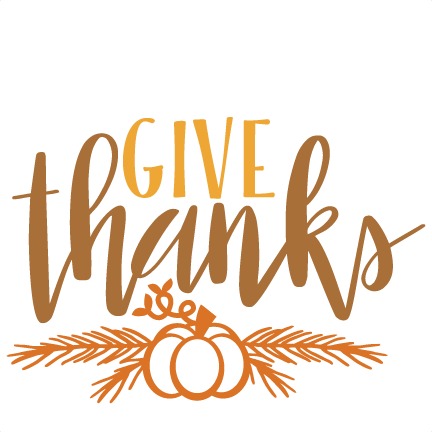 give thanks thanksgiving phrase svg scrapbook cut file cute clipart rh misskatecuttables com give thanks clipart black and white in all things give thanks clipart