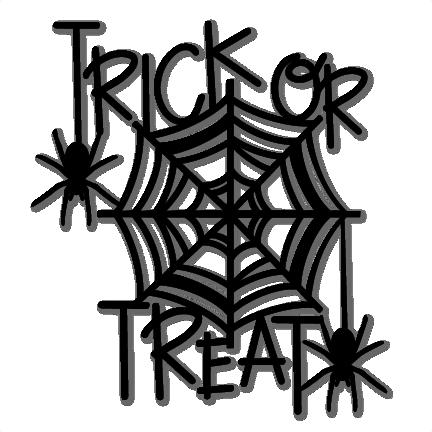 Trick Or Treat Halloween Title Svg Cuts Scrapbook Cut File Cute Clipart Files For Silhouette Cricut Pazzles Free Svgs Free Svg Cuts Cute Cut Files