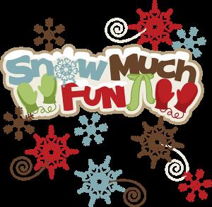 Snow Much Fun SVG