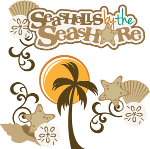 Seashells By The Seashore SVG
