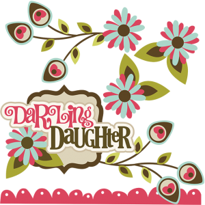 Darling Daughter SVG daughter svg file daughter scrapbook svg file