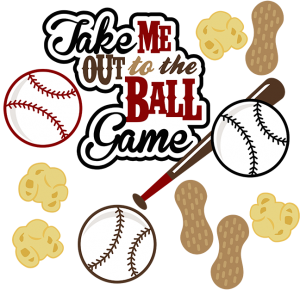 Take Me Out To The Ball Game SVG baseball svg file sports svg file baseball scrapbooking svg file