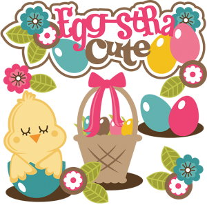 Egg-stra Cute SVG Collection for scrapbooking easter svg files easter basket svg file for scrapbooks