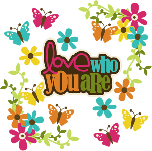 Love Who You Are SVG collection for scrapbooking flower svg files butterfly svg file