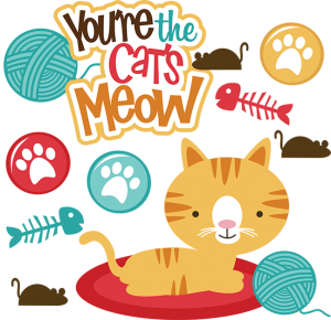You're The Cats Meow SVG scrapbook file cat svg files cat svg cut files cute cutting files for scrapbooking
