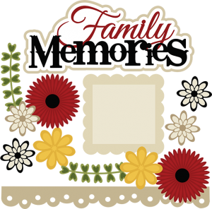 Family Memories SVG scrapbook file cute svg files for scrapbooking cute svg cuts cutting files for scrapbooks