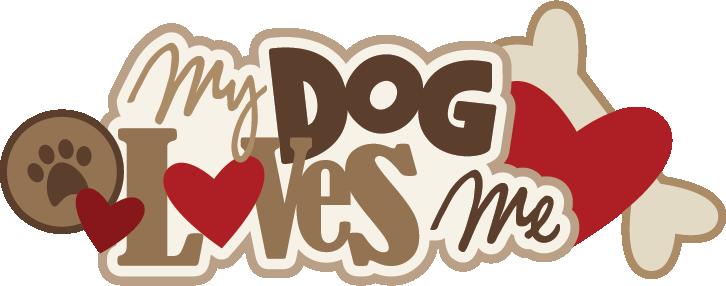 Download My Dog Loves Me SVG scrapbook title dog svg files svg ...
