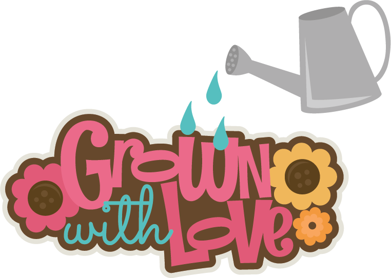 Grown With Love SVG Scrapbook Title Flower Svg Files