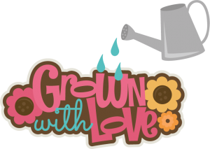 Grown With Love SVG scrapbook title flower svg files garden svg files for cutting machines