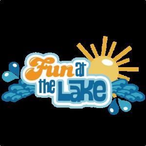 Fun At The Lake SVG scrapbook title lake svg cut files sun svg files lake svg  files for cutting machines