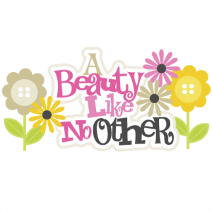 A Beauty Like No Other SVG scrapbook title girl svg files girl scrapbook svg title free svgs