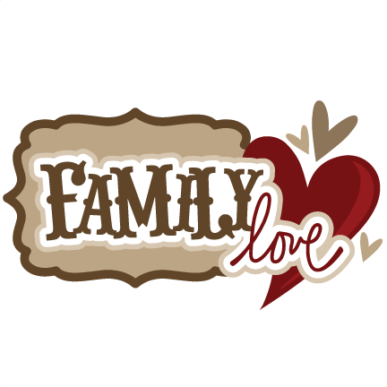 Family Love SVG scrapbook title family svg files family ...