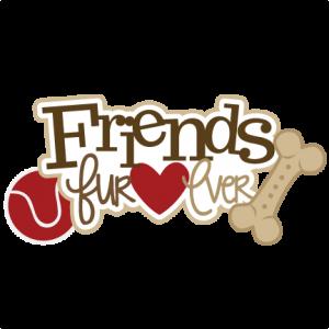 Friends Fur-ever SVG scrapbook title dog svg file dog svg cut file pet svg files puppy svg file