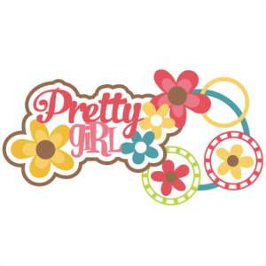 Pretty Girl SVG scrapbook title girl svg scrapbook title flower svg files free svg files free svg cuts