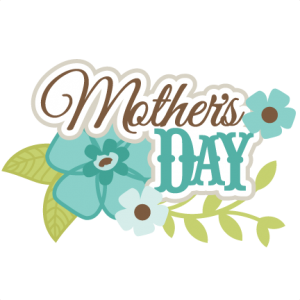 Mother's Day SVG scrapbook title mothers day svg cut files mother's day svg files free svg cuts