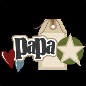 Papa SVG scrapbook title grandpa svg scrapbook title papa svg cut file papa scrapbook title
