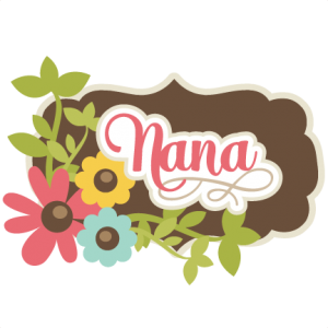 Nana SVG scrapbook title nana svg cut file grandma svg scrapbook title free svgs free svg files