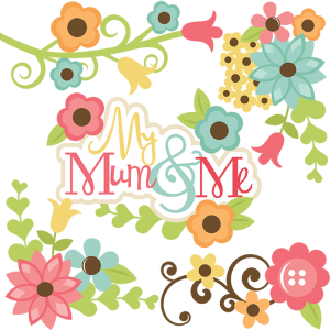 My Mum & Me SVG files for scrapbooking mum and daughter svg files flower svg cut files