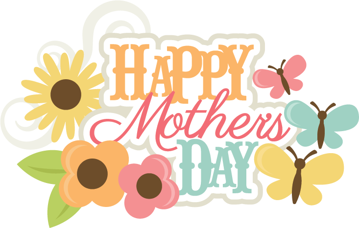 happy mother s day svg scrapbook title mothers day svg file mothers