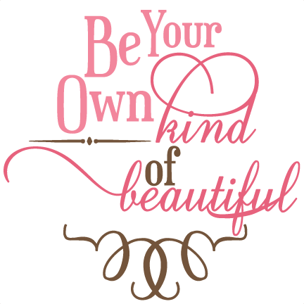 Be your own kind of beautiful svg phrase free svg files for Bathroom quotes svg