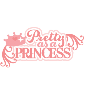 Pretty As A Princess SVG scrapbook title princess svg files princess svg cuts cute svgs