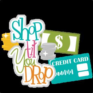 Shop Til You Drop SVG scrapbook title money svg files cash svgs credit card svg cut files